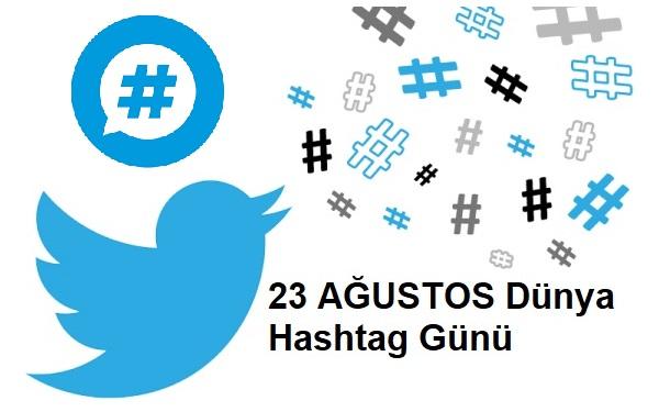 23 Ağustos Dünya Hashtag Günü