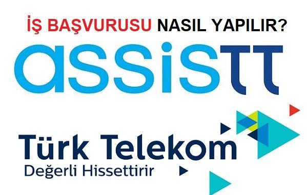 iş başvurusu Türk Telekom AssisTT.